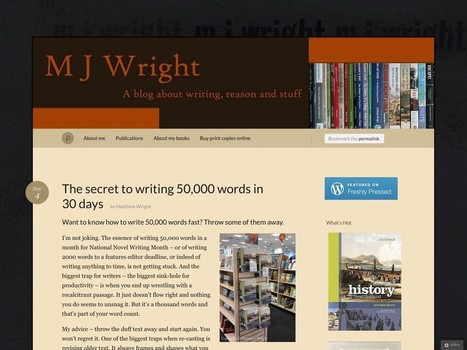 The secret to writing 50,000 words in 30 days « M J Wright - The Latest News For Writers | The power of words | Scoop.it