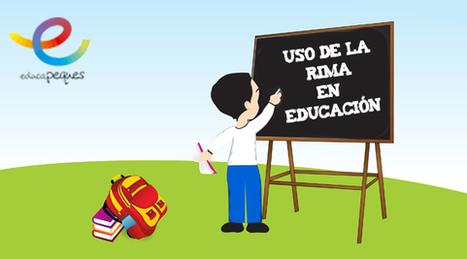 Rimas. Uso de la rima en la educación | Educacion, ecologia y TIC | Scoop.it