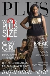 PLUS Model Magazine Tackles the Controversial Subject of | Plus Size Fashion for Curvy Women | Scoop.it