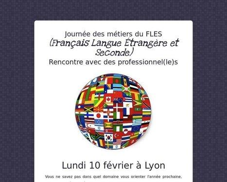 Journée des métiers du FLES (Français Langue Étrangère et Seconde) Rencontre avec des professionnel(le)s - Tackk | Evènements FLE - professeurs de FLE | Scoop.it