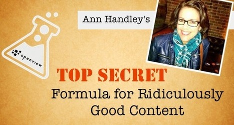 Ann Handley's Formula for Creating Great Content | OpenView Labs | From Content Marketing to Brand Journalism | Scoop.it