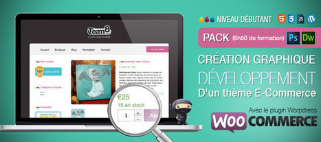 TUTO créer un site e-commerce de a à z avec wordpress avec Wordpress 3.7, Dreamweaver CC, Photoshop CC sur Tuto.com | Création site internet | Scoop.it