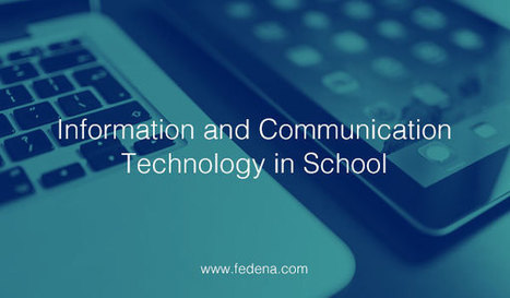 The importance of Information and communication technology (ICT) in School | E-learning | Scoop.it