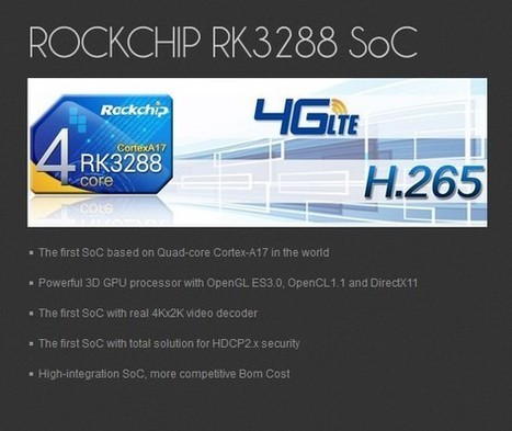 RK3288 Rockchip, the beast is coming with Cortex-A17 and Mali T764 - eleZine - Magazine About Electronics | Android TV Boxes | Scoop.it