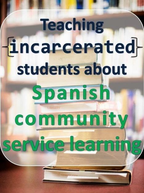 Spanish & Illinois: Teaching Incarcerated Students about Spanish ... | 21st Century World Language Teaching | Scoop.it