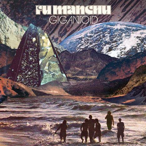 Fu Manchu : « Gigantoid » en écoute intégrale | New Noise Magazine | Noise rock | Scoop.it