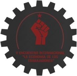 "Vth International Gathering ""The Workers' Economy"" 