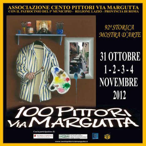 """Mostra Annuale dei """"100 Pittori a Via Margutta""""   Rome Guide: diario di Viaggio   Travel Guide about Rome, Italy   Scoop.it"""