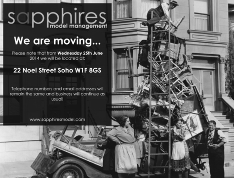 We are moving! - Sapphires Model Management Blog | Model agency London | Scoop.it