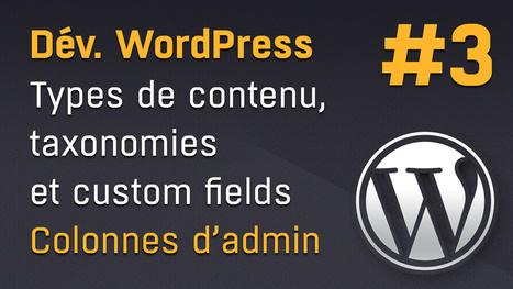 Comment ajouter et modifier les colonnes d'administration des posts custom dans WordPress ? | Web mobile - UI Design - Html5-CSS3 | Scoop.it