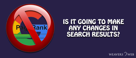 What Will Be The Effects Of Discontinuing The Public View Of PageRank Scores?   Web Design, Development and Digital Marketing   Scoop.it