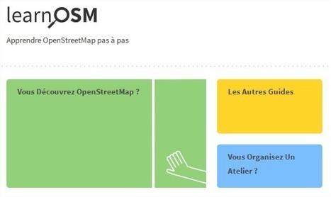 LearnOSM : tous les guides en français pour OpenStreeMap (débutants et avancés) | TICE, Web 2.0, logiciels libres | Scoop.it