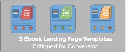 3 Ebook Landing Page Templates Critiqued for Conversion | Digital-News on Scoop.it today | Scoop.it