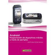 Android: Programación de dispositivos móviles a través de ejemplos. JOSÉ ENRIQUE AMARO SORIANO. El Corte Inglés. Librería. | Android: programacion de dispositivos moviles a traves de ejemplos | Scoop.it
