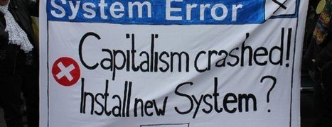 Is the end of Capitalism upon us? | Objection de croissance | Scoop.it