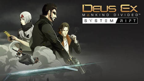 Liberan primer DLC de Deus Ex: Mankind Divided - Conoce los detalles | Descargas Juegos y Peliculas | Scoop.it