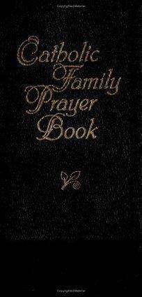 Catholic Family Prayer Book- A Powerful Prayer Tool | Book Reviews | Scoop.it