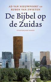 De bijbel op de Zuidas - Nico-Dirk van Loo | Bijbel | Scoop.it