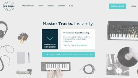 LANDR Drums Up $6.2 Million To Master Music With Big Data | MUSIC:ENTER | Scoop.it