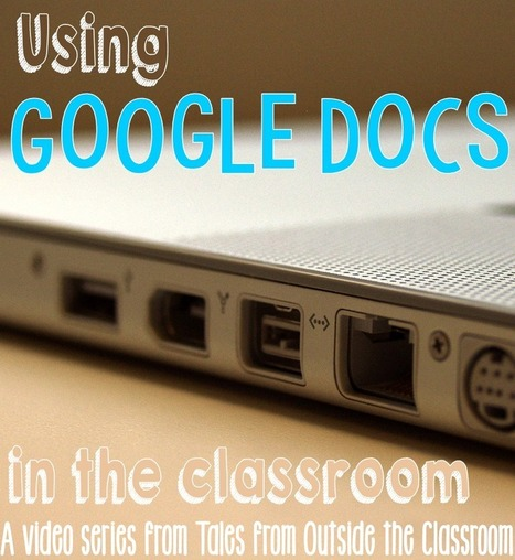 Using Google Docs in the Classroom   Tales from Outside the Classroom: Using Google Docs in the Classroom   Using Google Drive in the classroom   Scoop.it