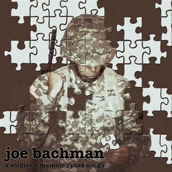 A Soldier's Memoir (PTSD Song) by Joe Bachman   Music - In Tune   Scoop.it