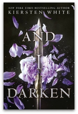And I Darken by Kiersten White - Crushingcinders | What's up 4 school librarians | Scoop.it