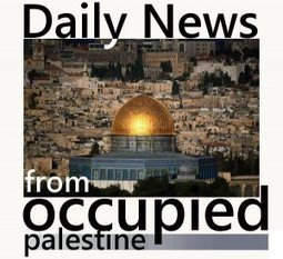 #PALESTINE NEWS | July 3, 2012 | Occupied Palestine | Scoop.it