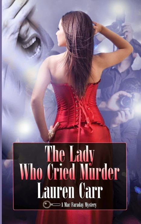 Book Review: Lauren Carr The Lady Who Cried Murder (Mac Faraday #6) | Book Reviews | Scoop.it