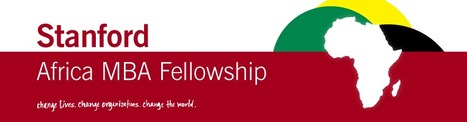 Schoalrships | Stanford Africa MBA Fellowship 2017 for African International students | MAIB FTN Community Press Review 2015-2016 | Scoop.it