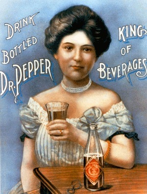 Dr Pepper Museum - History Of Dr Pepper | A Cultural History of Advertising | Scoop.it