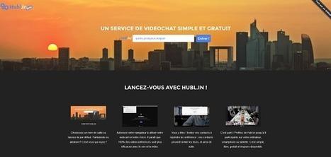 Hubl.in : un outil de vidéoconférence gratuit - Blog du Modérateur | Boite à outils E-marketing | Scoop.it