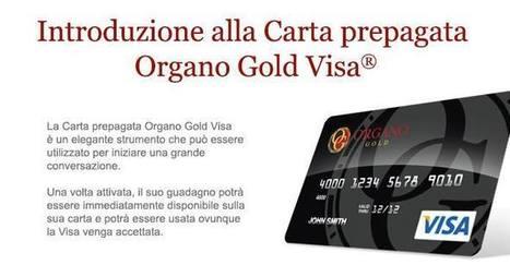 Organo Gold Introduce la Carta Prepagata VISA | Organo Gold - Distributore Indipendente | Scoop.it