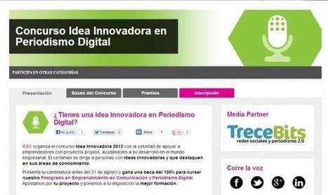 Buscamos la idea más innovadora en Periodismo Digital | TreceBits | Periodismo Digital | Scoop.it