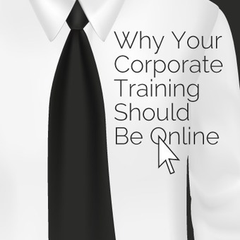 Why Your Corporate Training Should Be Online - eLearning Industry | instructional technology | Scoop.it