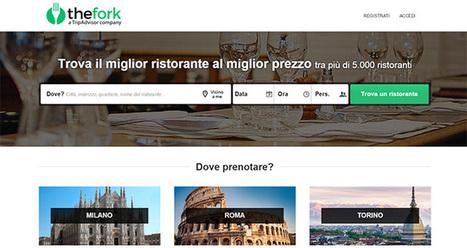 TheFork arriva in Italia dopo l'acquisizione di restOpolis e MyTable | InTime - Social Media Magazine | Scoop.it