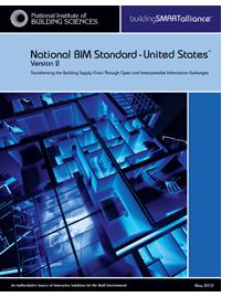 National BIM Standard – United States™ (NBIMS-US™) Version 2 (V2) – Released May2012 | Cad Standards | Scoop.it