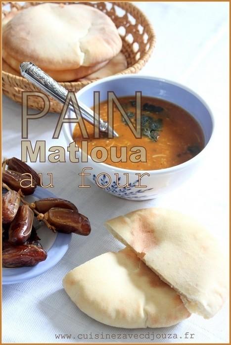 Pain matlouh au four (Matlou3 el koucha)   La cuisine de Djouza recettes faciles et rapides   Boulange   Scoop.it