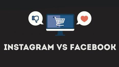 Instagram VS Facebook : ce que disent les chiffres ! (Infographie) | Geeks | Scoop.it