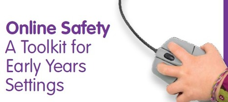 Plymouth Early Years e-safety toolkit | ICT in Early Years | Scoop.it