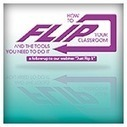 Things to Consider Before Flipping Your Classroom (A Guest Blog) | Moodle and Web 2.0 | Scoop.it