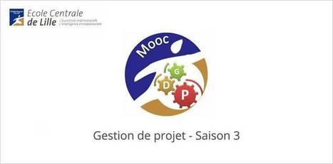 Le MOOC ABC Gestion de projet #3 - Ecole centrale de Lille commence le 10 mars 2014 | e-learning, the future | Scoop.it