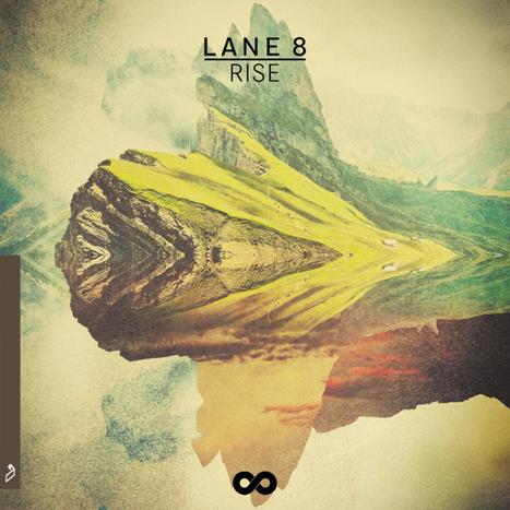 ALBUM. Lane 8 - Rise —   Musical Freedom   Scoop.it