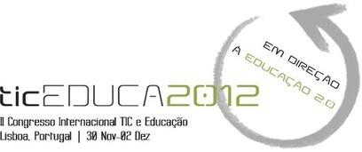 ticEDUCA2012 | 2nd International Congress on ICT and Education | Educación a Distancia y TIC | Scoop.it