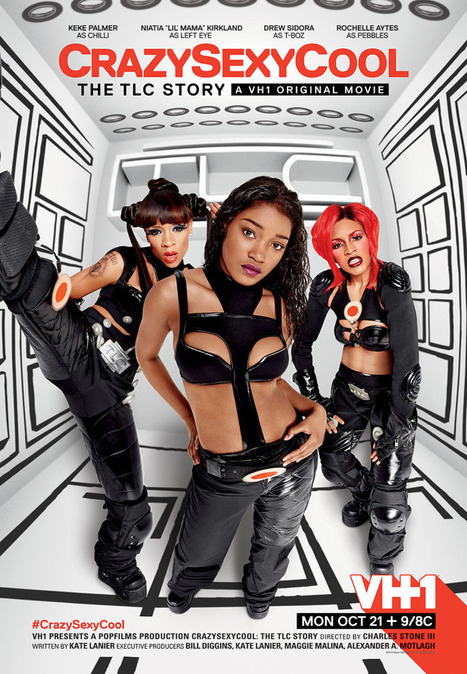 CrazySexyCool The TLC Story VH1Biopic #GetAtMe | GetAtMe | Scoop.it