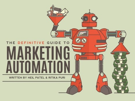 Guía para aplicar marketing de automatización - QuickSprout | Estrategias de marketing | Scoop.it