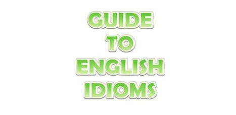 English Idioms - Applications Android sur GooglePlay | Apps for English learning | Scoop.it