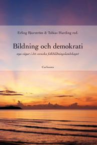 Ny bok: Bildning och demokrati – nya vägar i det svenska folkbildningslandskapet - MyNewsdesk (pressmeddelande) | Digitala verktyg för lärandet. En skola i förändring. | Scoop.it