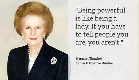 Leadership quote from Margaret Thatcher | Professional Motivation | Scoop.it