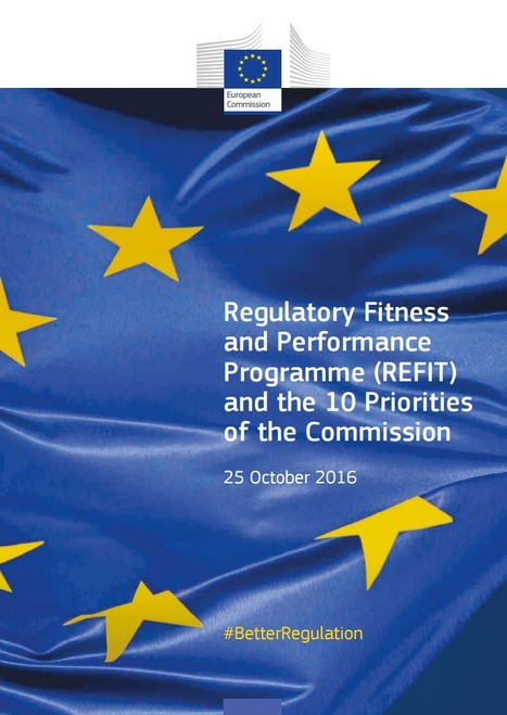 Regulatory Fitness<br/>and Performance<br/>Programme (REFIT) And the 10 Priorities<br/>of the Commission&nbsp;#BetterRegulation | Simplificaci&oacute;nAdministrativa | Scoop.it