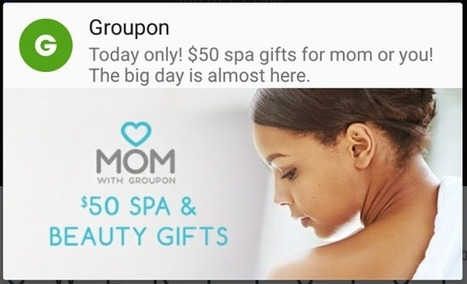 5 Brands That Nailed Push Notifications This Mother's Day | I can explain it to you, but I can't understand it for you. | Scoop.it